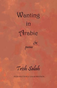 Wanting Is Arabic