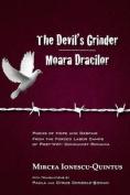The Devil's Grinder, Moara Dracilor