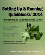 Setting Up & Running QuickBooks 2014  : The Accountant's Guide for Business Owners