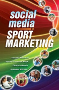 Social Media in Sport Marketing