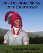 The American Indian in the Southwest