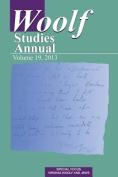 Woolf Studies Annual Vol 19 (Woolf Studies Annual