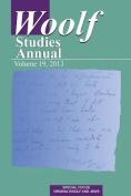 Woolf Studies Annual Vol 19 (Woolf Studies Annual