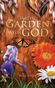 In the Garden with God