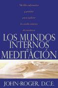 Los Mundos Internos de La Meditacion [Spanish]