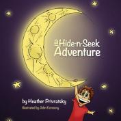 A Hide-N-Seek Adventure