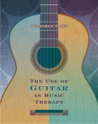 The Use of Guitar in Music Therapy