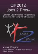 C# 2012 Joes 2 Pros