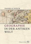 Geographie in Der Antiken Welt [GER]