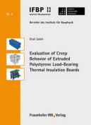 Evaluation of Creep Behavior of Extruded Polystyrene Load-Bearing Thermal Insulation Boards