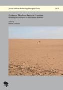 Gobero: The No-Return Frontier