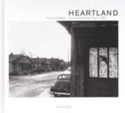 Thomas Hoepker - Heartland an American Road Trip