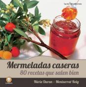 Mermeladas Caseras [Spanish]