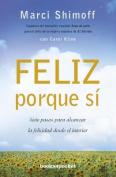 Feliz Porque Si [Spanish]
