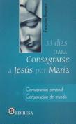 33 Dias Para Consagrarse a Jesus Por Maria [Spanish]
