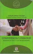 Convivencia y Dialogo [Spanish]