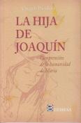 La Hija de Joaquin [Spanish]