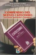 Compendio del Nuevo Catecismo [Spanish]