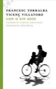Con O Sin Dios [Spanish]
