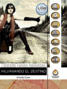 Hilvanando El Destino  [Spanish]