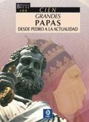 Cien Grandes Papas, Sesde Pedro a la Actualidad  [Spanish]