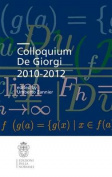 Colloquium De Giorgi 2010-2012 (Publications of the Scuola Normale Superiore / Colloquia