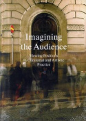 Imagining the Audience - Viewing Positions in Curatorial and Artistic Practice