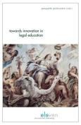 Towards Innovation in Legal Education