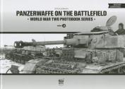 Panzerwaffe on the Battlefield