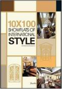 10X100 Showflats of International Style