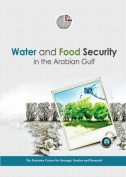 Water and Food Security in the Arabian Gulf