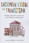 Children Living in Transition
