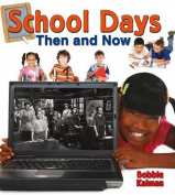 School Days Then and Now