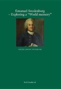 "Emanuel Swedenborg--Exploring a ""World Memory"""