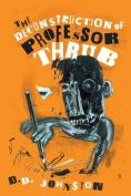 The Deconstruction of Professor Thrub
