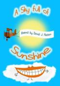 A Sky Full of Sunshine