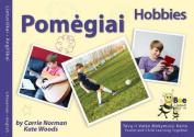Pomegiai: Hobbies (Lifestyle)