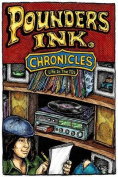 Pounders Ink Chronicles