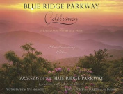 Blue Ridge Parkway - Celebration