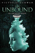 The Unbound: An Archived Novel