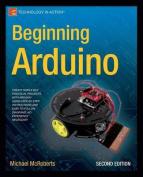 Beginning Arduino: 2013