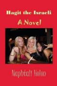 Hagit the Israeli: A Novel