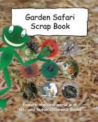 Garden Safari Scrap Book