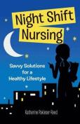 Night-Shift Nursing