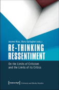 Re-Thinking Ressentiment