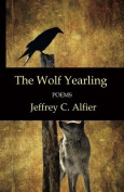 The Wolf Yearling: Poems
