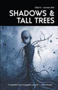 Shadows & Tall Trees 5