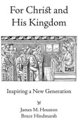 For Christ and His Kingdom