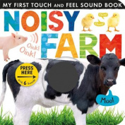 Noisy Farm (My First Touch and Feel Sound Book) [Board book]