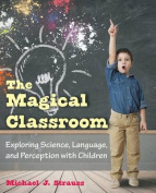 The Magical Classroom